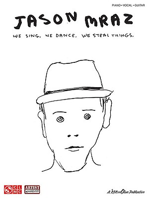 Image for Jason Mraz - We Sing. We Dance. We Steal Things.