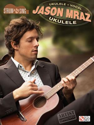 Image for Jason Mraz - Strum & Sing Ukulele
