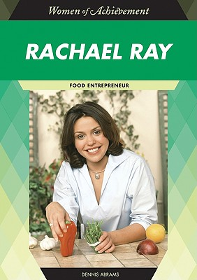 Image for Rachael Ray: Food Entrepreneur (Women of Achievement (Hardcover))