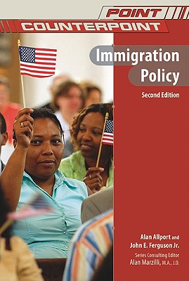 Image for Immigration Policy (Point/Counterpoint (Chelsea Hardcover))