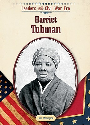 Image for Harriet Tubman (Leaders of the Civil War Era (Library))