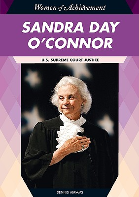 Image for Sandra Day O'Connor: U.S. Supreme Court Justice (Women of Achievement (Hardcover))