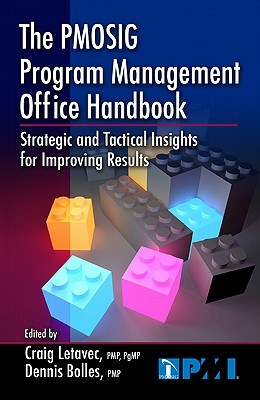 Image for The PMOSIG Program Management Office Handbook: Strategic and Tactical Insights for Improving Results