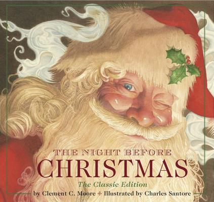 Image for The Night Before Christmas Hardcover: The Classic Edition, The New York Times Bestseller