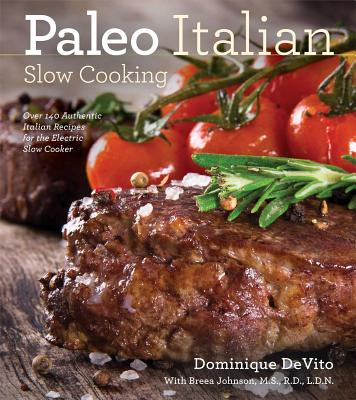 Paleo Italian Slow Cooking, Cider Mill Press