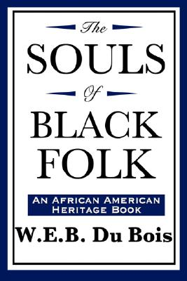 Image for The Souls of Black Folk (An African American Heritage Book)