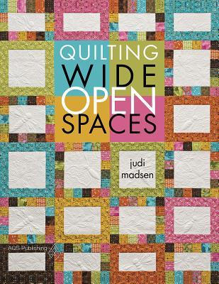 Quilting Wide Open Spaces, Madsen, Judi