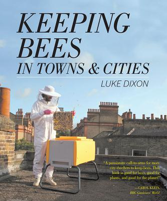 Image for Keeping Bees in Towns and Cities