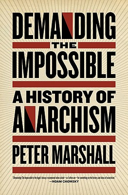 Image for Demanding the Impossible: A History of Anarchism