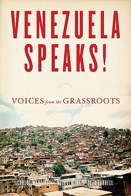 Image for Venezuela Speaks!: Voices from the Grassroots