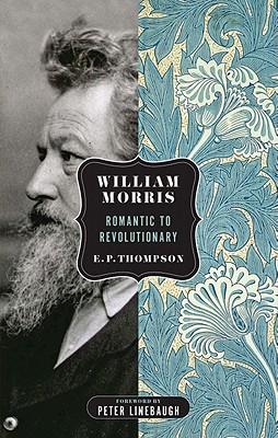 Image for William Morris: Romantic to Revolutionary (Spectre)