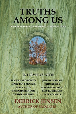 Image for Truths Among Us: Conversations on Building a New Culture (Flashpoint Press)
