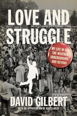 Image for Love and Struggle: My Life in SDS, the Weather Underground, and Beyond
