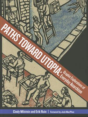Image for Paths Toward Utopia: Graphic Explorations of Everyday Anarchism