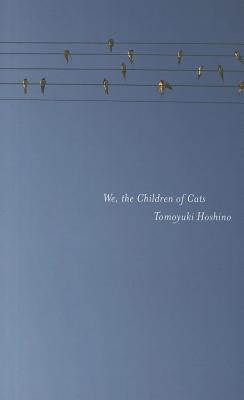 Image for We, the Children of Cats (Found in Translation)