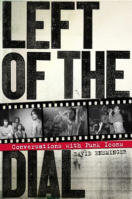 Image for Left of the Dial: Conversations with Punk Icons