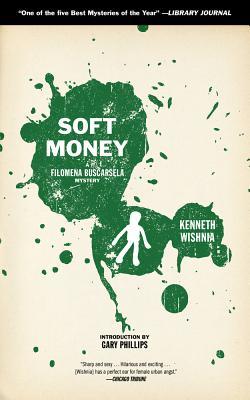 Image for Soft Money (2) (A Filomena Buscarsela Mystery)