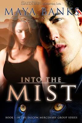 """Into the Mist (Falcon Mercenary Group), """"Banks, Maya"""""""