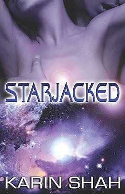 "Starjacked, ""Shah, Karin"""