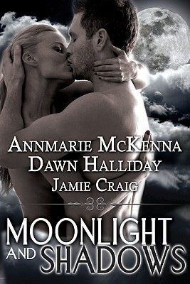 Image for MOONLIGHT AND SHADOWS MCKENNA, HALLIDAY,CRAIG