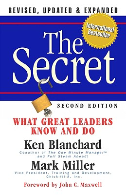 Image for The Secret: What Great Leaders Know and Do