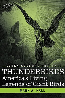 Image for Thunderbirds: America's Living Legends of Giant Birds