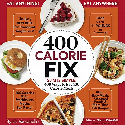 Image for 400 Calorie Fix: The Easy New Rule for Permanent Weight Loss!