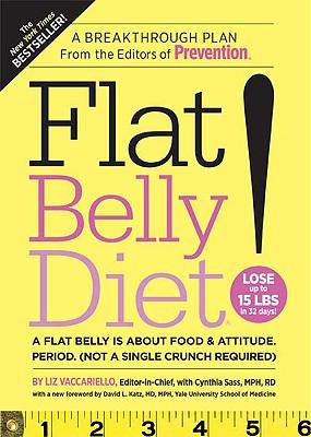 "Flat Belly Diet!, ""Vaccariello, Liz, Sass, Cynthia"""