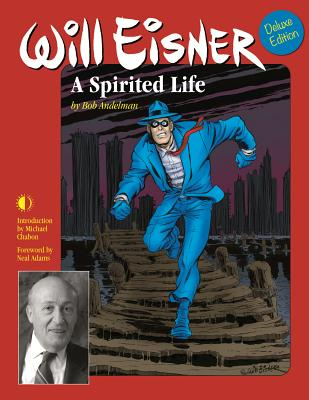 Image for WILL EISNER: A Spirited Life (Deluxe Edition)