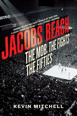 Image for Jacobs Beach: The Mob, the Fights, the Fifties