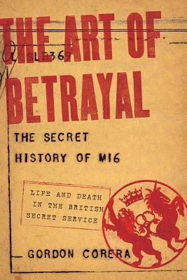 The Art of Betrayal, Gordon Corera