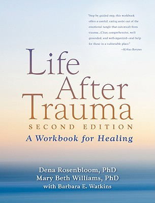 Image for Life After Trauma, Second Edition: A Workbook for Healing