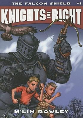 The Falcon Shield (Knights of Right), M'lin Rowley