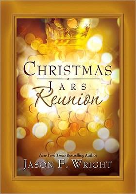 Christmas Jars Reunion, Jason F. Wright
