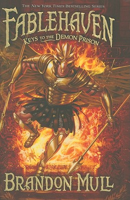 Fablehaven, Book 5:Keys to the Demon Prison, Brandon Mull