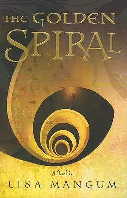 Image for The Golden Spiral (Book 2 in the Hourglass Door Trilogy)