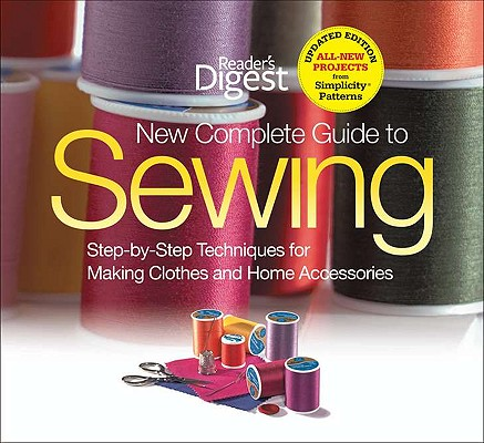 Image for New Complete Guide to Sewing: Step-by-Step Techniques for Making Clothes and Home Accessories