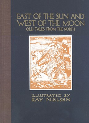 Image for East of the Sun and West of the Moon: Old Tales from the North (Calla Editions)