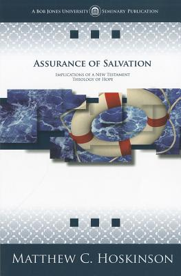 Image for 264135 Assurance of Salvation: Implications of a New Testament Theology of Hope