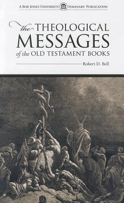 Image for 276592 The Theological Messages of the Old Testament Books