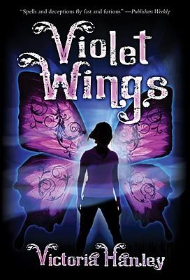 Violet Wings, Victoria Hanley