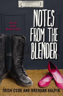 Notes from the Blender, Trish Cook, Brendan Halpin
