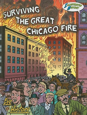 Image for Surviving the Great Chicago Fire (Eye on History)