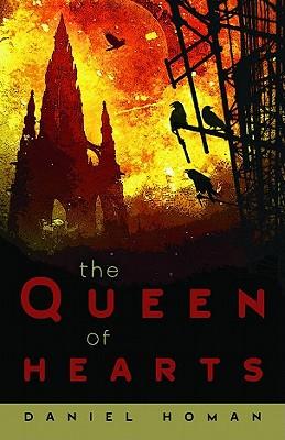 The Queen of Hearts, Daniel Homan