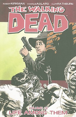 "Image for ""The Walking Dead, Vol. 12: Life Among Them"""