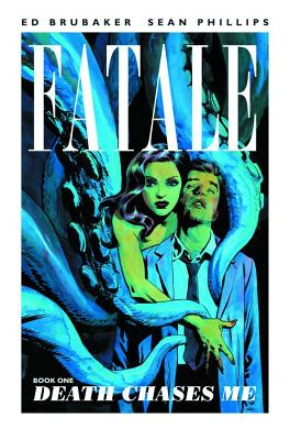 Fatale, Book 1: Death Chases Me, Brubaker, Ed, Phillips, Sean, Stewart, Dave