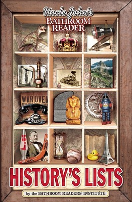 Uncle John's Bathroom Reader History's Lists, Bathroom Readers' Institute