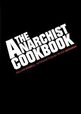Anarchist Cookbook, William Powell