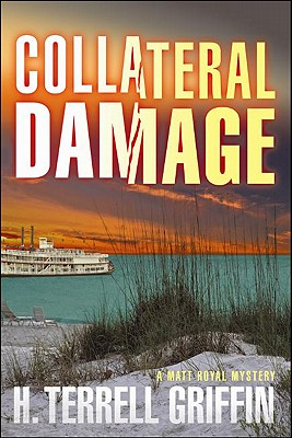 Image for Collateral Damage (Matt Royal Mysteries, No. 6) (Matt Royal Mystery)
