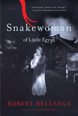 Image for Snakewoman of Little Egypt: A Novel